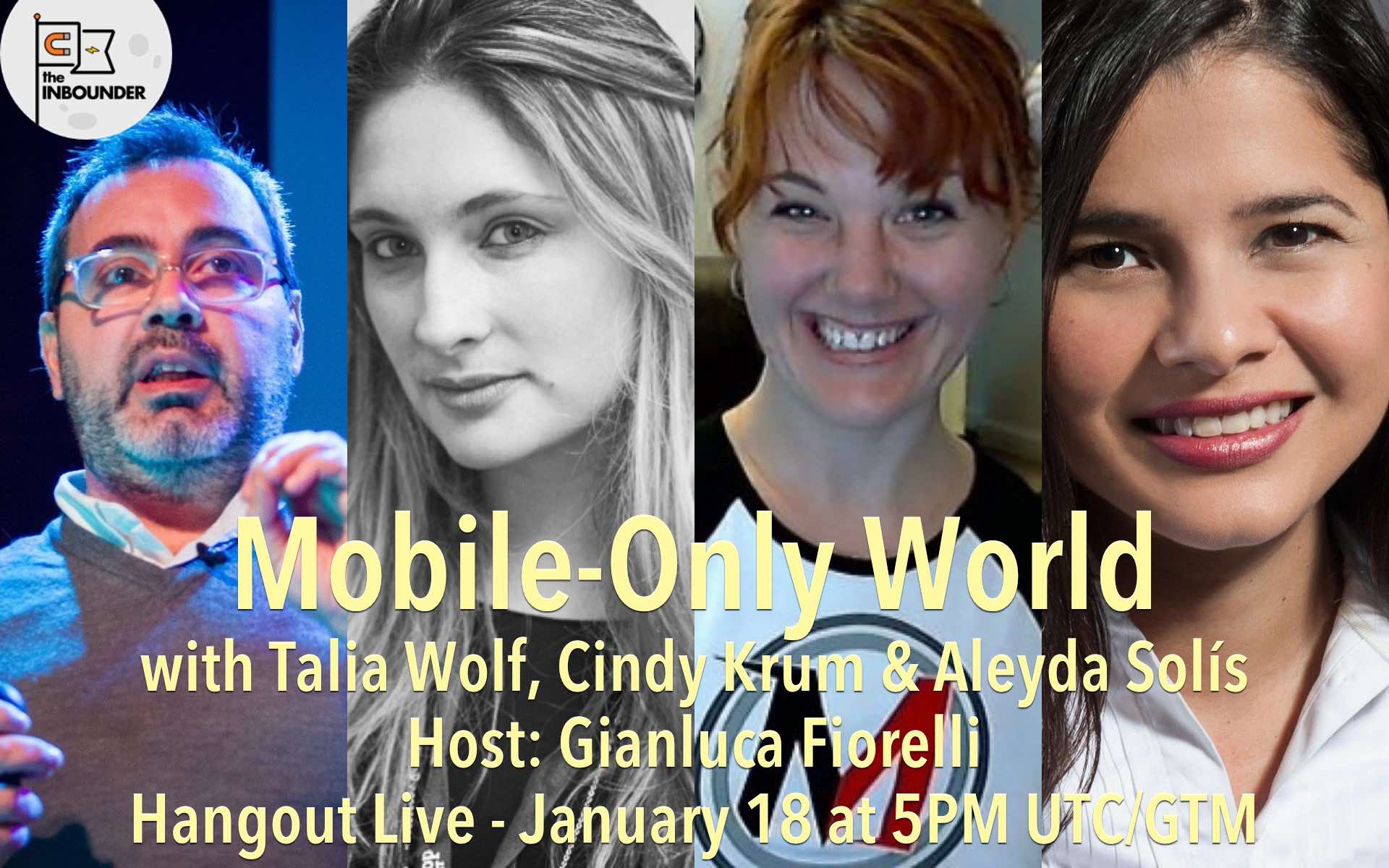 Mobile-Only World – The Inbounder Hangouts